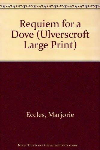 9780708926031: Requiem For A Dove (U) (Ulverscroft Large Print Series)