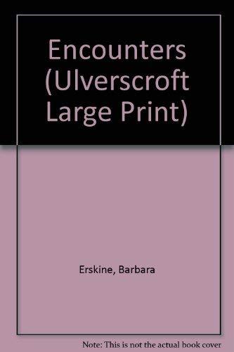 9780708926048: Encounters (Ulverscroft Large Print)