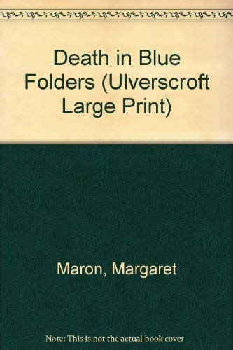9780708926659: Death In Blue Folders (U) (Ulverscroft Large Print Series)
