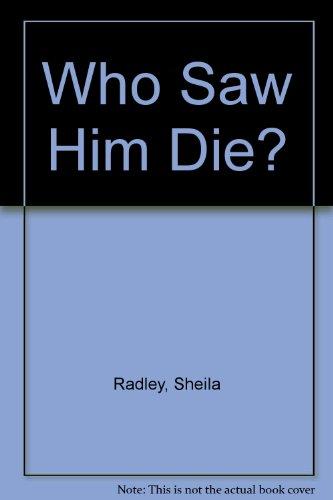 9780708926994: Who Saw Him Die?