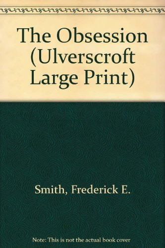 9780708927205: The Obsession (Ulverscroft Large Print)