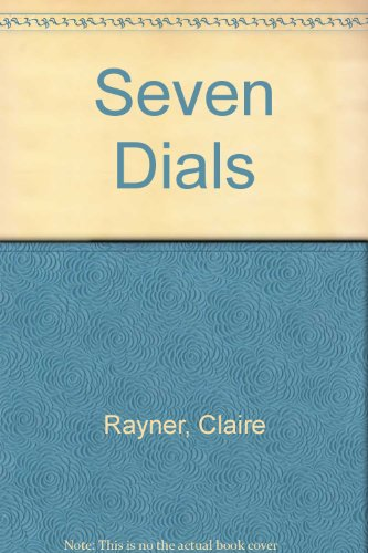 7 Dials: Rayner, Claire