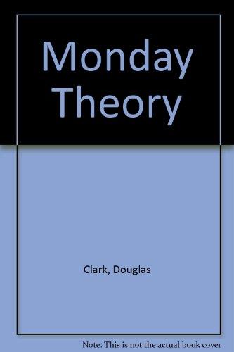 9780708928387: Monday Theory