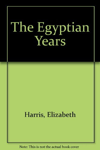 9780708928943: The Egyptian Years