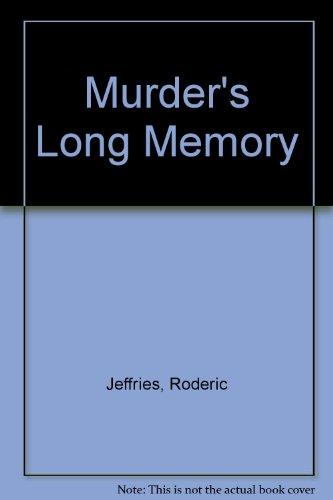 9780708929117: MURDER'S LONG MEMORY