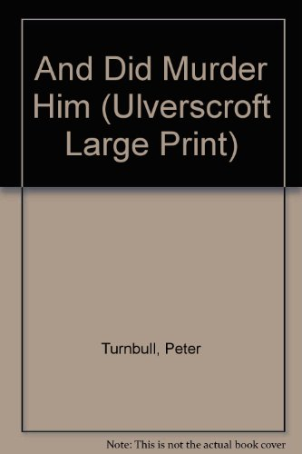 9780708929223: And Did Murder Him (Ulverscroft Large Print)
