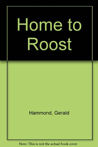 9780708929339: Home to Roost