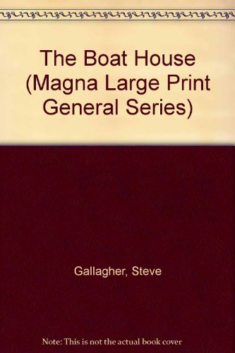 9780708929544: The Boat House (U) (Magna Large Print General Series)