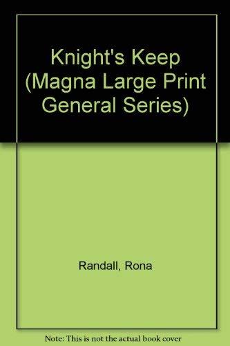 9780708929735: Knight's Keep (Magna Large Print General Series)