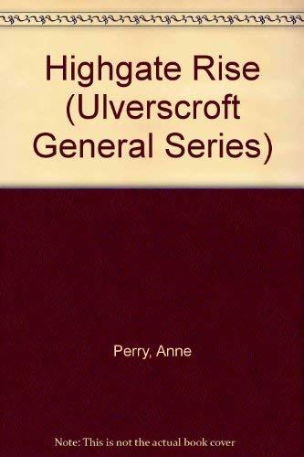 9780708930137: Highgate Rise (Ulverscroft General Series)