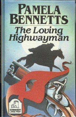 9780708930359: The Loving Highwayman