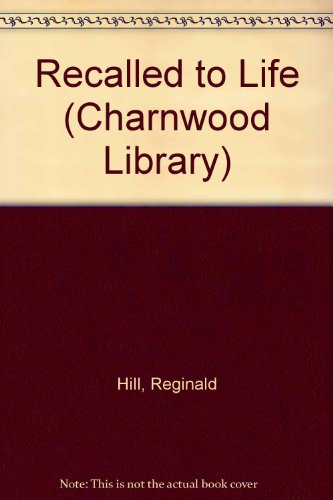 9780708930786: Recalled to Life (Charnwood Library)