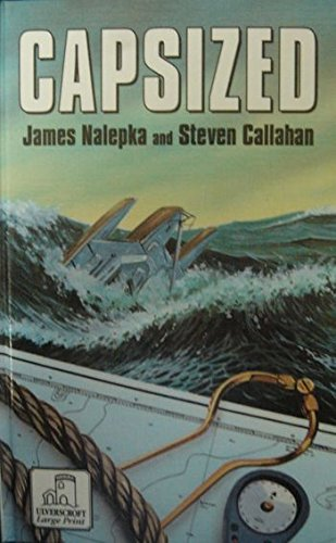 9780708930816: Capsized: The True Story of Four Men Lost at Sea for 119 Days