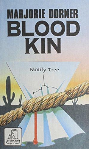 Blood Kin (U) (Ulverscroft Large Print): Dorner, Marjorie