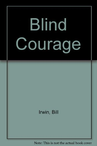 9780708931356: Blind Courage