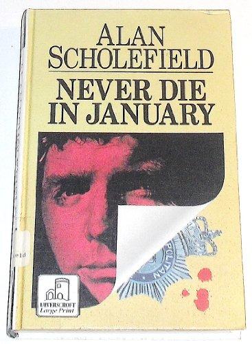 9780708931578: Never Die In January (U) (Ulverscroft Large Print Series)