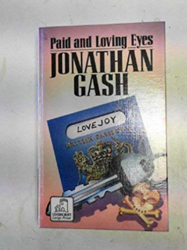 9780708931646: Paid and Loving Eyes (Lovejoy Mystery)
