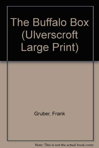 9780708931653: The Buffalo Box (U) (Ulverscroft Large Print Series)
