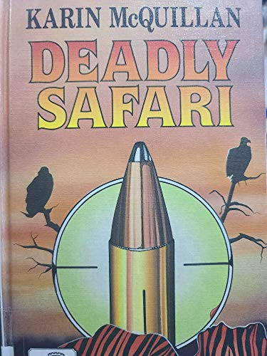 9780708931899: Deadly Safari (U) (Ulverscroft Large Print Series)