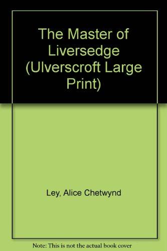 9780708932032: The Master of Liversedge (Ulverscroft Large Print)