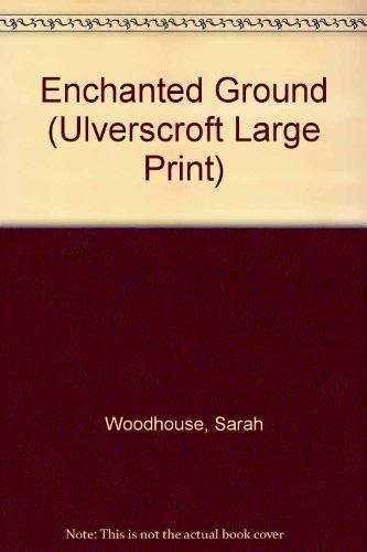 9780708932148: Enchanted Ground (U) (Ulverscroft Large Print Series)