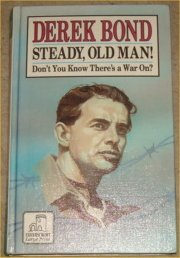 9780708932162: Steady, Old Man!: Don't You Know There's a War on?