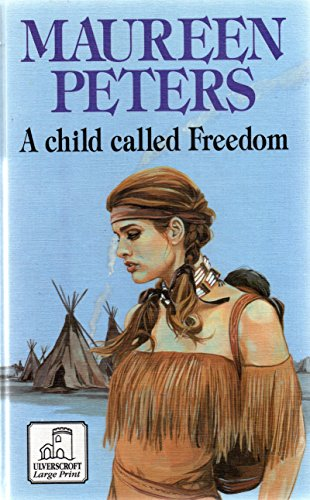 A Child Called Freedom: Maureen Peters