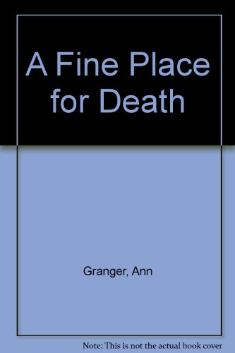 9780708933466: A Fine Place for Death