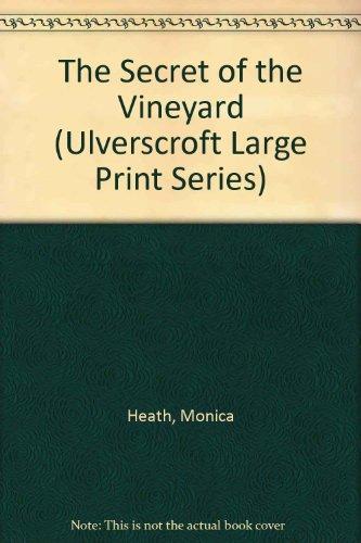 9780708933640: The Secret Of The Vineyard (U) (Ulverscroft Large Print Series)