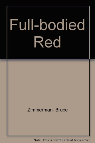 9780708934043: Full-bodied Red