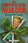 The Christmas Bow Murder (U) (Ulverscroft Large Print Series): Battison, Brian