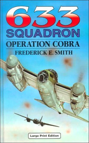 9780708934210: 633 Squadron : Operation Cobra (Ulverscroft Large Print Series)
