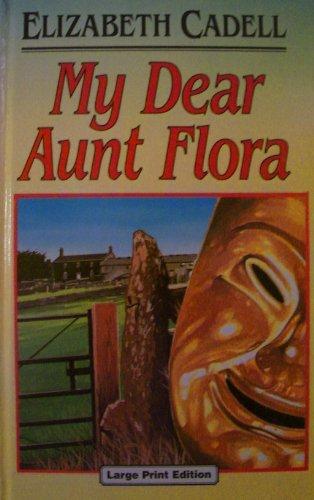 9780708935125: My Dear Aunt Flora (U) (Ulverscroft Large Print Series)