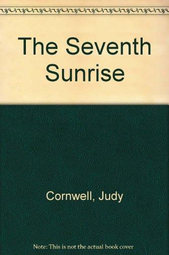 The Seventh Sunrise: Judy Cornwell