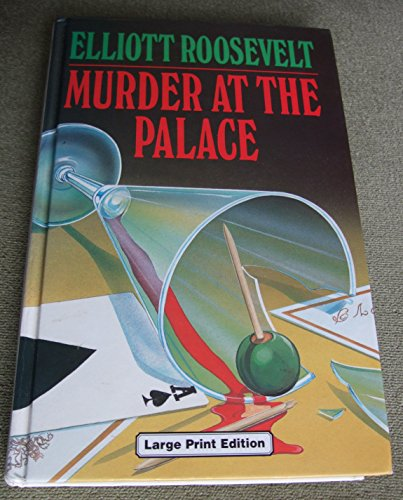 Murder at the Palace (0708936199) by Elliott Roosevelt