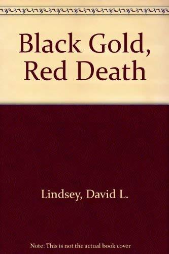 9780708936351: Black Gold, Red Death