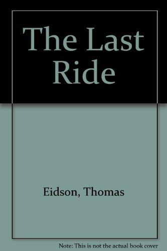 9780708936634: The Last Ride
