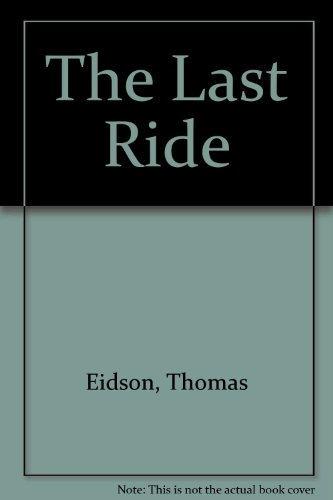 The Last Ride: Eidson, Thomas