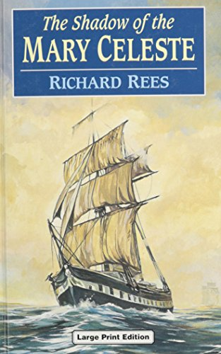 The Shadow of the Mary Celeste (Ulverscroft: Rees, Richard