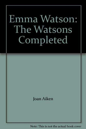 9780708937310: Emma Watson: The Watsons Completed
