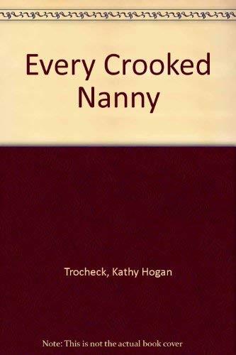 9780708937488: Every Crooked Nanny