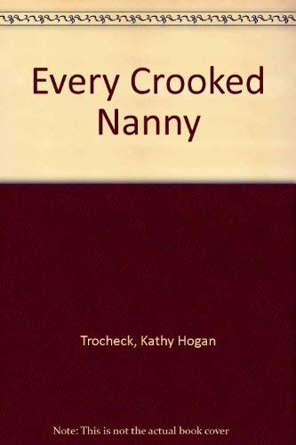 9780708937488: Every Crooked Nanny (U)