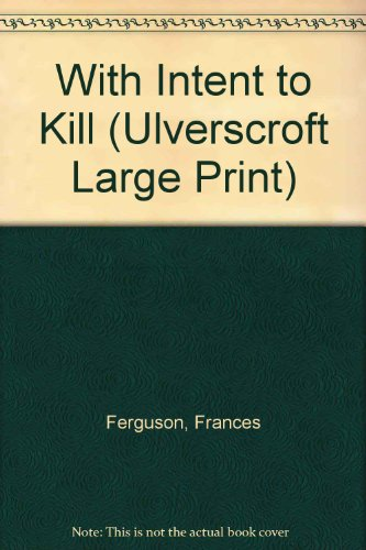 9780708937723: With Intent To Kill (U) (Ulverscroft Large Print Series)