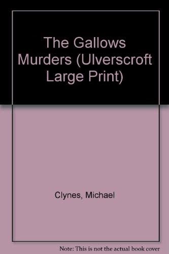 9780708937891: The Gallows Murders (U) (Ulverscroft Large Print Series)