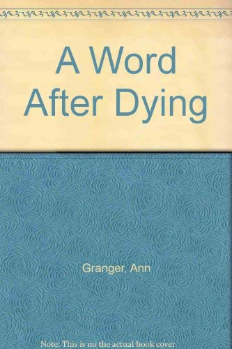 9780708938096: A Word After Dying