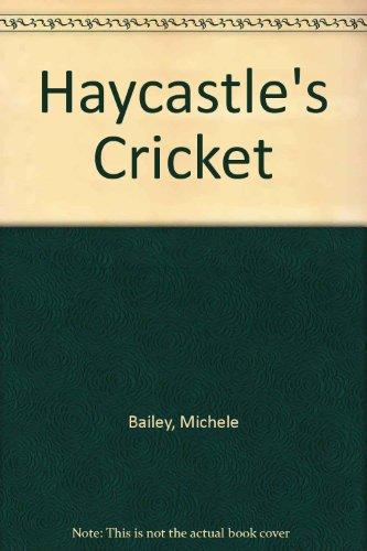 9780708938393: Haycastle's Cricket
