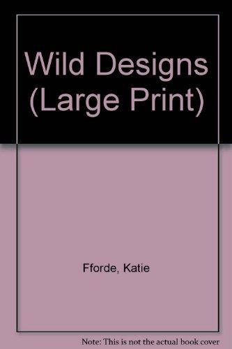 9780708938454: Wild Designs (Large Print)