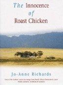 9780708938683: The Innocence of Roast Chicken