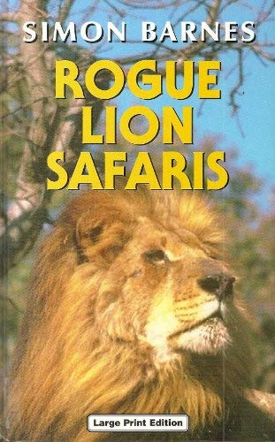 9780708938775: Rogue Lion Safaris