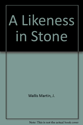 9780708938959: A Likeness in Stone